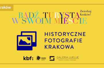 Historyczne fotografie Krakowa w Centrum Kongresowym ICE Kraków